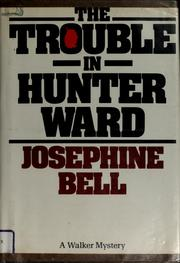 Cover of: The Trouble in Hunter Ward