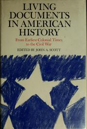 Cover of: Living documents in American history | John Anthony Scott