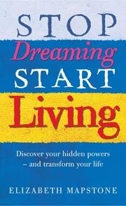 Cover of: Stop Dreaming Start Living