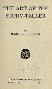 Cover of: The art of the story-teller | Marie L. Shedlock