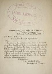 Cover of: Statement from the register of the Treasury: [showing at what dates prior to June 30, 1863, payments of interest will be due on the existing public debt, and also what amount of interest will be due at each period up to that time]