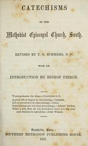 Cover of: Catechisms of the Methodist Episcopal Church, South | Methodist Episcopal Church, South.