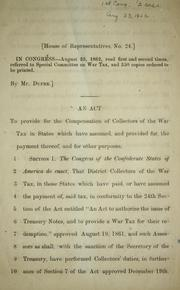 Cover of: An act to provide for the compensation of collectors of the war tax in states which have assumed, and provided for the payment thereof, and for other purposes