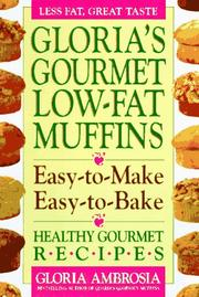Cover of: Gourmet low-fat muffins