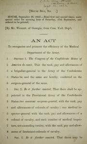 Cover of: An act to reorganize and promote the efficency of the Medical Department of the Army