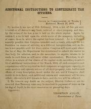 Cover of: Additional instructions to Confederate tax officers