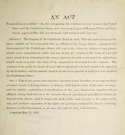 "Cover of: An act to amend an act entitled ""An act recognizing the existence of war between the United States and the Confederte States: and concerning letters of marque, prizes and prize goods, approved May 6th, one thousand eight hundred and sixty-one."""