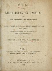 Rifle and light infantry tactics by William Joseph Hardee