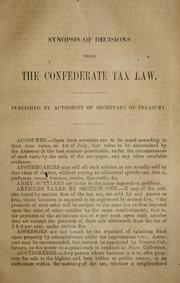 Cover of: Synopsis of decisions under the Confederate tax law