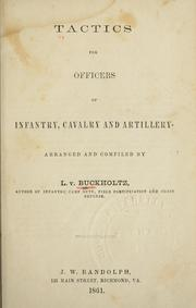 Cover of: Tactics for officers of infantry, cavalry and artillery. | L. v. Buchholtz
