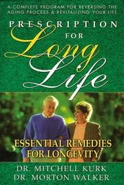 Cover of: Prescription for long life