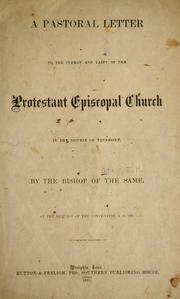 Cover of: Pastoral letter addressed to the laity of the Protestant Episcopal church in the diocese of Tennessee