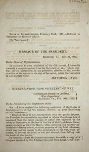 Message of the President ... Feb. 20, 1865 by Confederate States of America. War Dept.