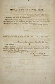 Cover of: Message of the President ... Nov. 29, 1864 [transmitting a communication from the secretary of the Treasury, covering estimates for additional appropriations required by the Navy department]