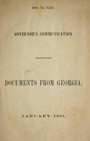 Cover of: Governor's communication transmitting documents from Georgia