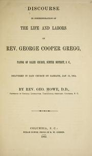Cover of: Discourse in commemoration of the life and labors of Rev. George Cooper Gregg