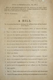 Cover of: A bill to be entitled An act to increase the military force of the Confederate States