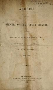 Cover of: Address to the officers of the Fourth Brigade | James Simons