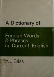 Cover of: A dictionary of foreign words and phrases in current English