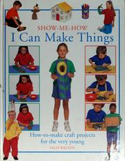 Cover of: I can make things | Sally Walton