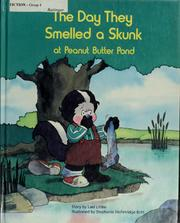Cover of: The day they smelled a skunk at Peanut Butter Pond