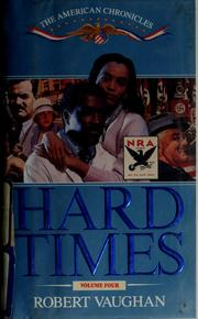 Cover of: Hard times | Vaughan, Robert