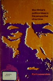 Cover of: Max Weber's political ideas in the perspective of our time
