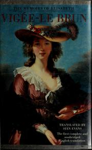 Cover of: The memoirs of Elisabeth Vigée-Le Brun