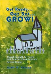 Cover of: Get ready-- get set-- grow! | Gary W. Exman