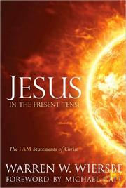 Cover of: Jesus in the Present Tense |