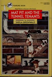 Cover of: Mat Pit and the tunnel tenants | Sheila Greenwald