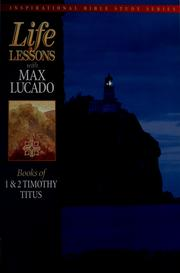 Cover of: Life lessons from the inspired word of God | Max Lucado