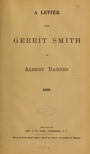 Cover of: A letter from Gerrit Smith to Albert Barnes. 1868 | Gerrit Smith