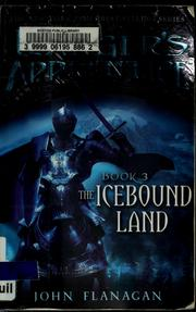 Cover of: The icebound land | John Flanagan