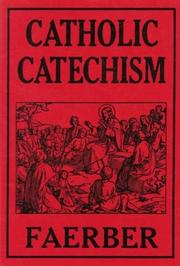 Catholic Catechism for the Parochial Schools of the United States