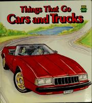 Cover of: Things that go--cars and trucks