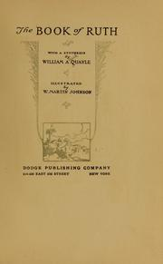 Cover of: The book of Ruth | William A. Quayle