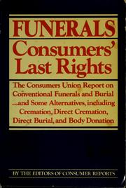 Cover of: Funerals, consumers' last rights | Consumers Union of United States