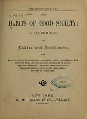 Cover of: The habits of good society |