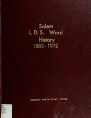 Cover of: Salem L.D.S. Ward history, 1883 to 1972 | Joseph F. Belnap