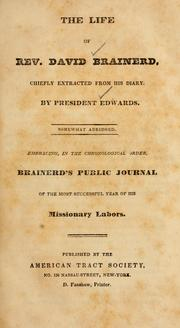 Cover of: The Life of Rev. David Brainerd, chiefly extracted from his diary