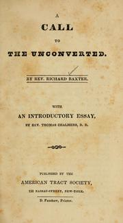 Cover of: A call to the unconverted by Richard Baxter