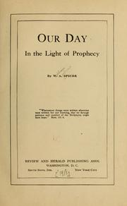 Cover of: Our day in the light of prophecy