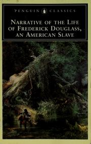 Cover of: Narrative of the life of Frederick Douglass, an American slave