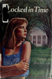 Cover of: Locked in time by Lois Duncan