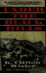 Cover of: Under the Black Hills | G. Clifton Wisler