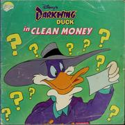 Cover of: Disney's Darkwing Duck in clean money