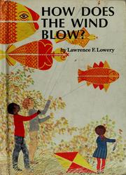Cover of: How does the wind blow? | Lawrence F. Lowery