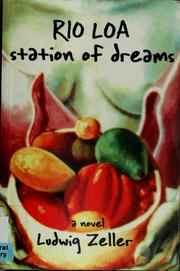 Cover of: Río Loa, station of dreams