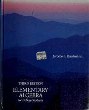Cover of: Elementary algebra for college students | Jerome E. Kaufmann
